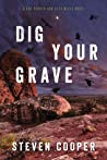 Dig Your Grave (Gus Parker and Alex Mills #2)