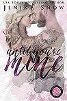Until You're Mine by Jenika Snow