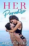 Her Paradise (Paradise, #2)