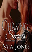 Chasing Secrets (Clear Creek Colorado Book 1)