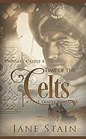 Time of the Celts: A Time Travel Romance (Dunskey Castle)