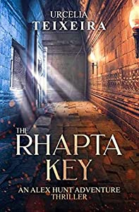 The Rhapta Key (Alex Hunt Adventure Thrillers #1)