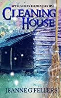 Cleaning House (Appalachian Elementals Book 1)