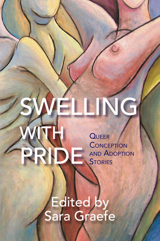Swelling with Pride by Sara Graefe