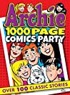 Archie 1000 Page Comics Party (Archie 1000 Page Digests Book 20)