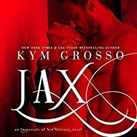 Jax (Immortals of New Orleans, #7)