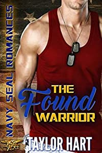 The Found Warrior (Navy SEAL Romances 2.0, #1)