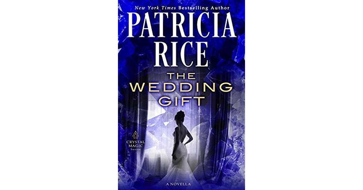 2d72a5d4d7d0 The Wedding Gift by Patricia Rice