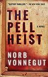The Pell Heist (Jack Legare #1)