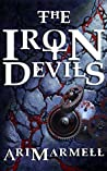 The Iron Devils by Ari Marmell