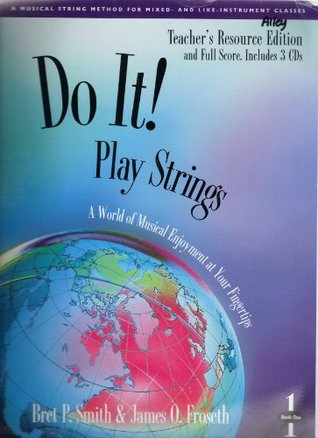 Do It! Play Strings Teacher's Resource Edition and Full Score: Book 1