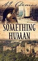 Something Human