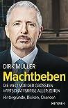 Machtbeben: Die Welt vor der größten Wirtschaftskrise aller Zeiten - Hintergründe, Risiken, Chancen ebook review