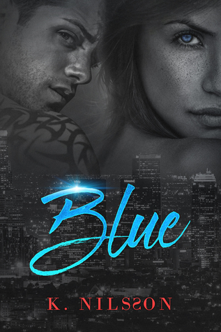 Blue (The Blue Trilogy Book 1)