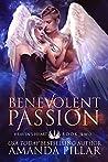 Benevolent Passion (Heaven's Heart #2)