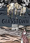 Glass Town by Isabel Greenberg