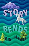 Story Bends by Sheala Dawn Henke