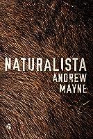 Naturalista (Naturalista, #1)