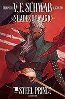 Shades of Magic #2: The Steel Prince (Shades of Magic Graphic Novels #2)