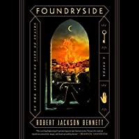 Foundryside (The Founders Trilogy #1)