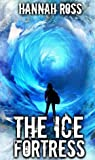 The Ice Fortress (Frozen World, #2)