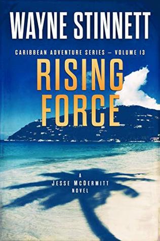 Rising Force (Jesse McDermitt Caribbean Adventure #13)