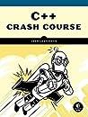 C++ Crash Course by Josh Lospinoso