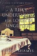 A Risky Undertaking for Loretta Singletary