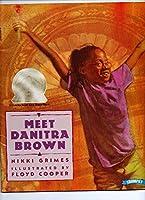 Meet Danitra Brown (Danitra Brown)
