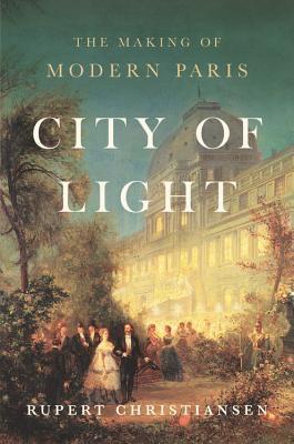 City of Light by Rupert Christiansen