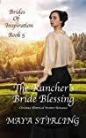 The Rancher's Bride Blessing (Brides of Inspiration #5)