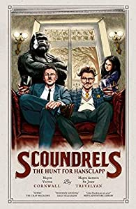 Scoundrels: The Hunt for Hansclapp