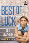 Best of Luck (Chance of a Lifetime, #3)