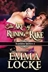 The Art of Ruining a Rake (The Scandalous Spinsters, #4)