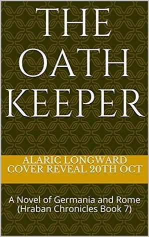 The Oath Keeper: A Novel of Germania and Rome