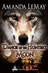 Dance of the Hunter's Moon (Sakana Series Book 3)