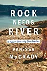 Rock Needs River:...