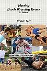 Hosting Beach Wrestling Events by Rob Teet