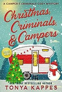 Christmas, Criminals, and Campers (A Camper & Criminals Cozy #4)