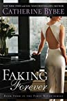 Faking Forever (First Wives #4)