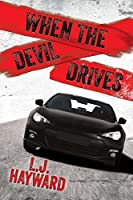 When the Devil Drives (Death and the Devil, #1.6)