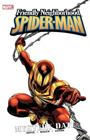 Friendly Neighborhood Spider-Man, Vol. 2: Mystery Date