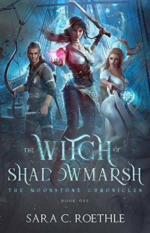 The Witch of Shadowmarsh
