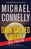 Dark Sacred Night: Free Preview (A Ballard and Bosch Novel Book 1)