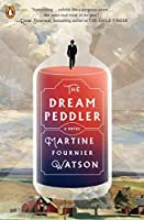 The Dream Peddler: A Novel