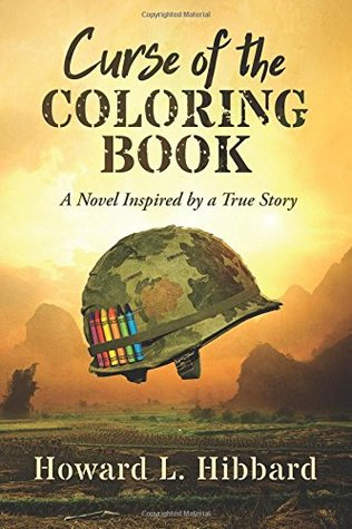 Curse of the Coloring Book: A Novel Inspired by a True Story
