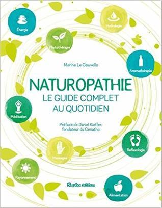 Naturopathie - Le guide complet au quotidien