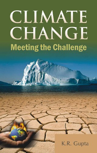 Climate Change: Meeting the Challenge  by  K. R. Gupta