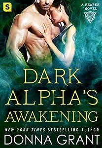 Dark Alpha's Awakening (Reaper, #7)