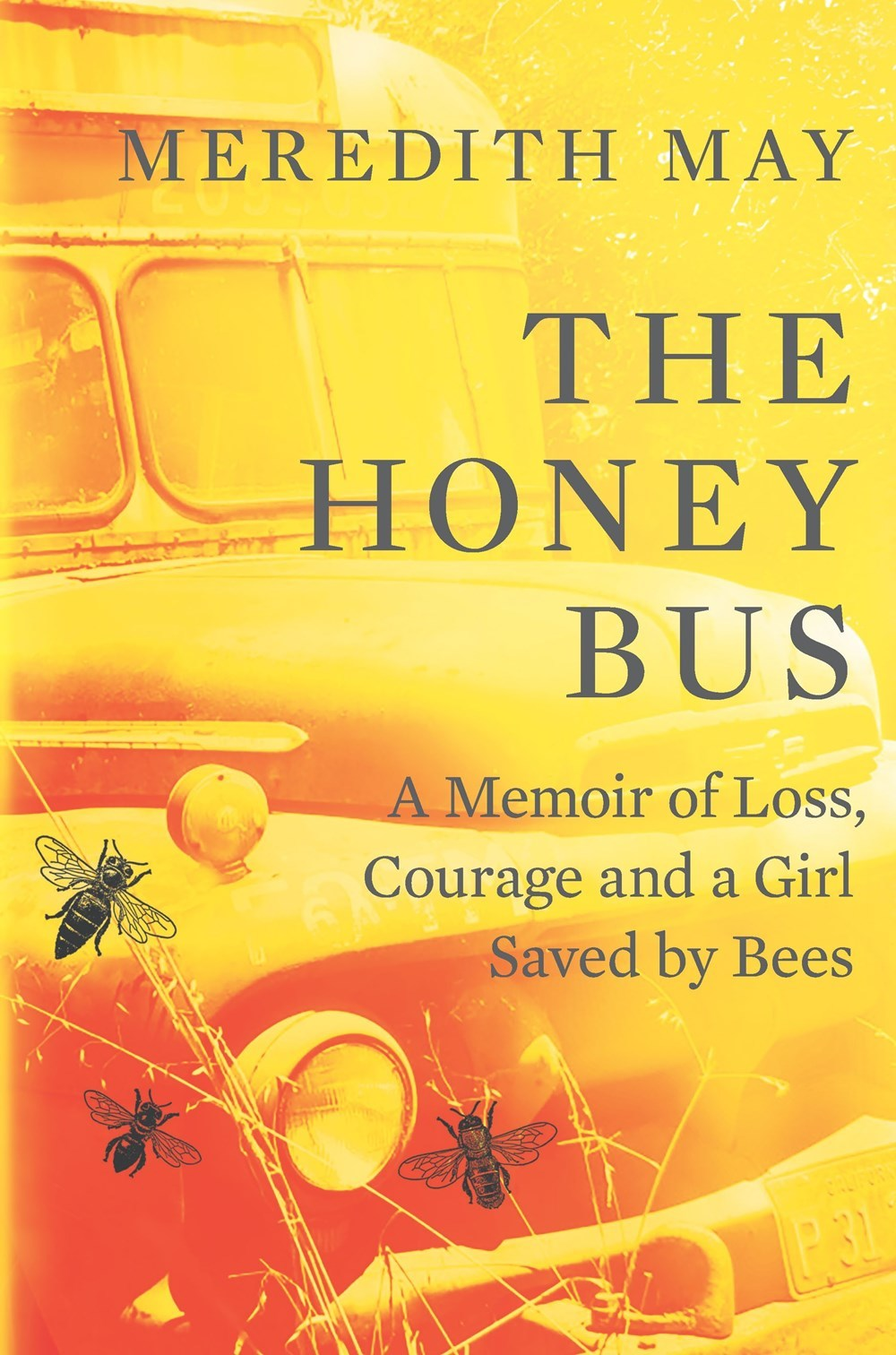 The Honey Bus by Meredith May